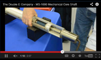 MS-1000 Mechanical Core Shafts